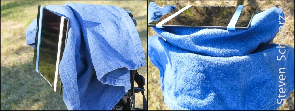 Light-proof cloth on camera, lens a welding glass to reduce reflections.